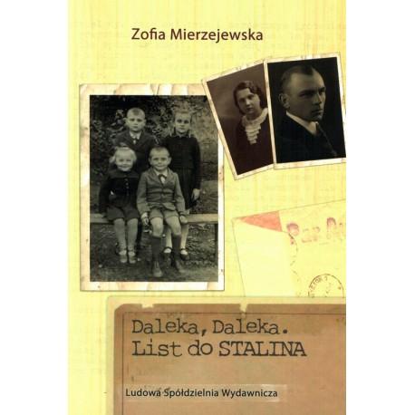 Daleka, Daleka. List do Stalina – Zofia Mierzejewska