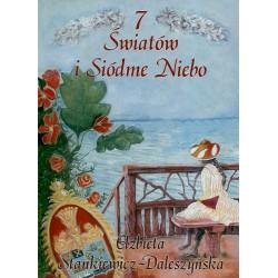 7 Światów i Siódme Niebo – Elżbieta Stankiewicz-Daleszyńska
