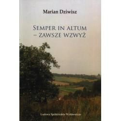 Semper in Altum - Marian Dziwisz