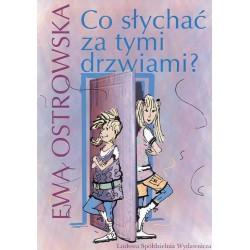 Co słychać za tymi drzwiami? - Ewa Ostrowska