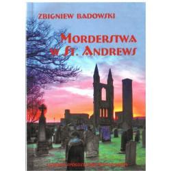 Morderstwa w St. Andrews - Zbigniew Badowski