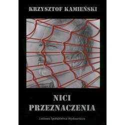 Nici przeznaczenia - Krzysztof Kamieński