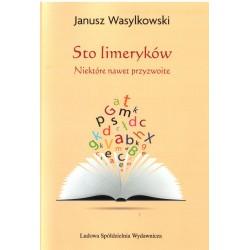 Sto limeryków... - Janusz Wasylkowski