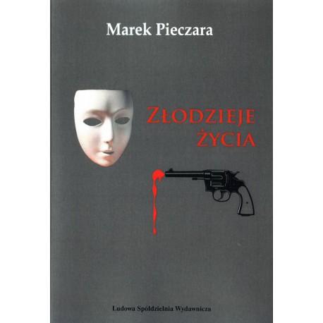 Złodzieje życia - Marek Pieczara
