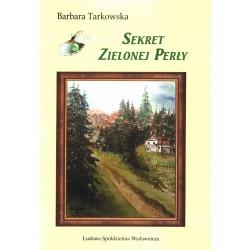 Sekrety Zielonej Perły - Barbara Tarkowska