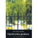 Opiekunka grobów - Zofia Helena Huebner