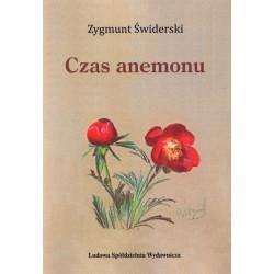 Czas anemonu - Zygmunt Świderski