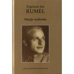 Poezje wybrane - Zygmunt Jan Rumel