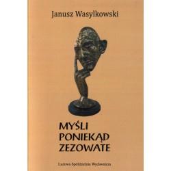 Myśli poniekąd zezowate - Janusz Wasylkowski