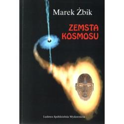 Zemsta Kosmosu - Marek Żbik