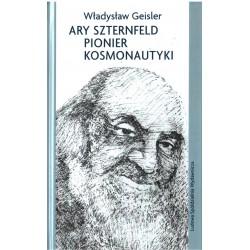 Ary Sztenfeld pionier kosmonautyki - Władysław Geisler