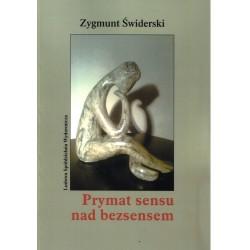 Prymat sensu nad bezsensem - Zygmunt Świderski