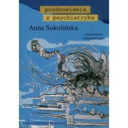 Pozdrowienia z psychiatryka – Anna Sokolińska