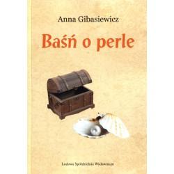 Baśń o perle - Anna Gibasiewicz