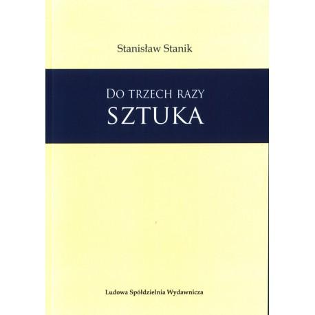Do trzech razy sztuka - Stanisław Stanik