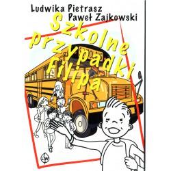 Szkolne przypadki Filipa - Ludwika Pietrasz, Paweł Zajkowski
