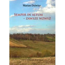 Semper in altum Zawsze w wzwyż tom II - Marian Dziwisz