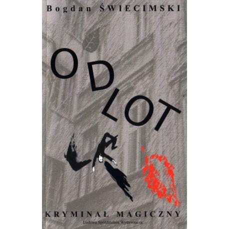 Odlot - Kryminał magiczny - Bogdan Świecimski
