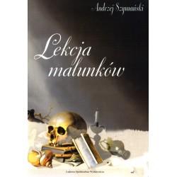 Lekcja malunków - Andrzej Szymański