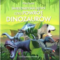 Świętokrzyskie dziwy czyli powrót dinozaurów - Piotr Dumin