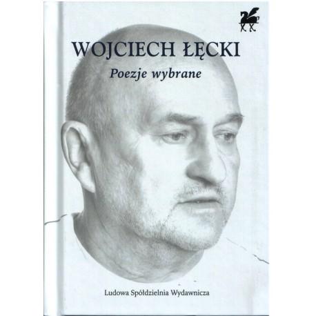 Poezje wybrane - Wojciech Łęcki