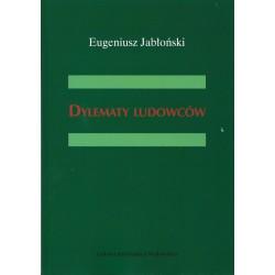 Dylematy ludowców - Eugeniusz Jabłoński