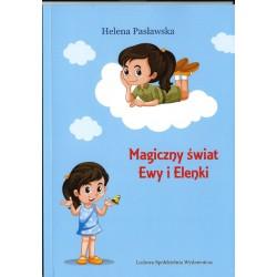 Magiczny świat Ewy i Elenki - Helena Pasławska