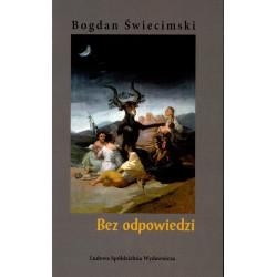 Bez odpowiedzi – Bogdan Świecimski