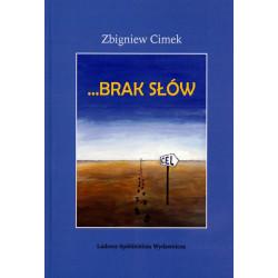 Brak słów – Zbigniew Cimek