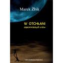 W otchłani zapomnianych snów – Marek Żbik