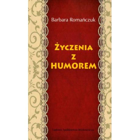 Życzenia z humorem - Barbara Romańczuk