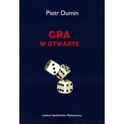 Gra w otwarte – Piotra Dumin