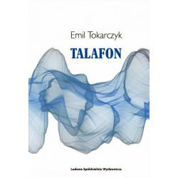 Talafon – Emil Tokarczyk