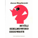 Myśli szelmowsko zezowate – Janusz Wasylkowski
