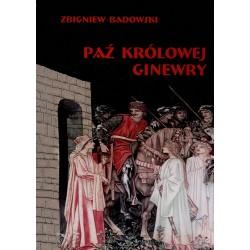 Paź królowej Ginewry – Zbigniew Badowski