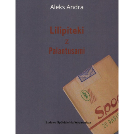 Lilipiteki z Palantusami – Aleks Andra