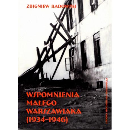 Wspomnienia małego warszawiaka (1934-1946) – Zbigniew Badowski