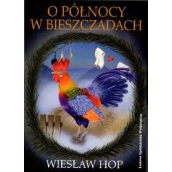 O północy w Bieszczadach – Wiesław Hop