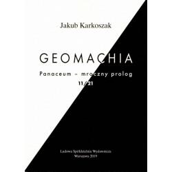 Geomachia – Jakub Karkoszak