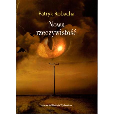 Nowa rzeczywistość – Patryk Robacha