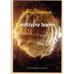Kolizyjny boom – Edward Łazikowski