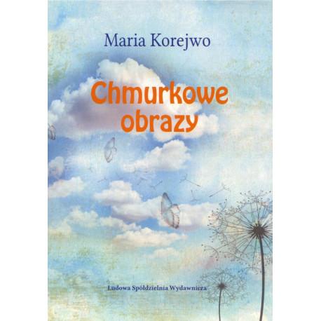 Chmurkowe obrazy – Maria Korejwo