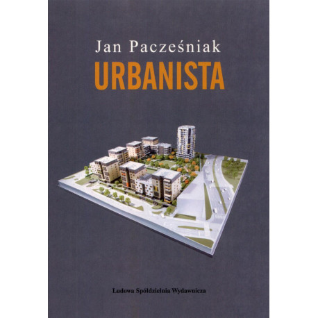 Urbanista – Jan Pacześniak