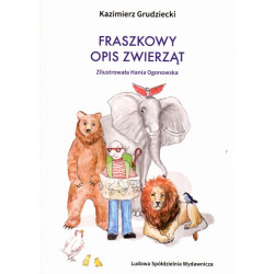 Fraszkowy opis zwierząt – Kazimierz Grudziecki