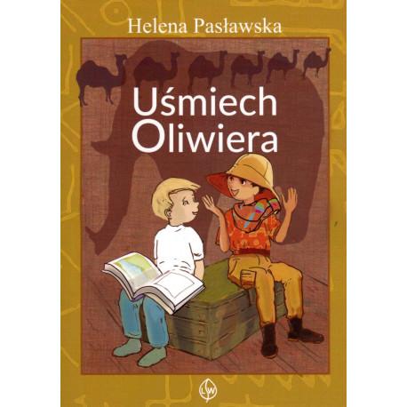 Uśmiech Oliwiera - Helena Pasławska