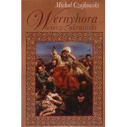 Wernyhora. Wieszcz ukraiński - Michał Czajkowski
