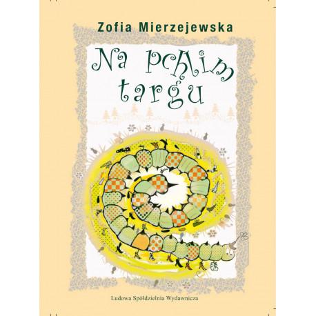 Na pchlim targu - Zofia Mierzejewska
