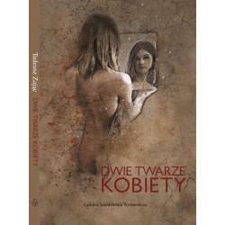 Dwie twarze kobiety - Tadeusz Zając