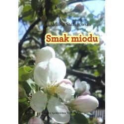 Smak miodu - Maria Stefanowska