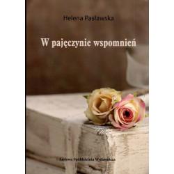 W pajęczynie wspomnień - Helena Pasławska
